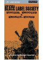 Zakk Wylde's Black Label Society Boozed, Broozed & Broken-Boned