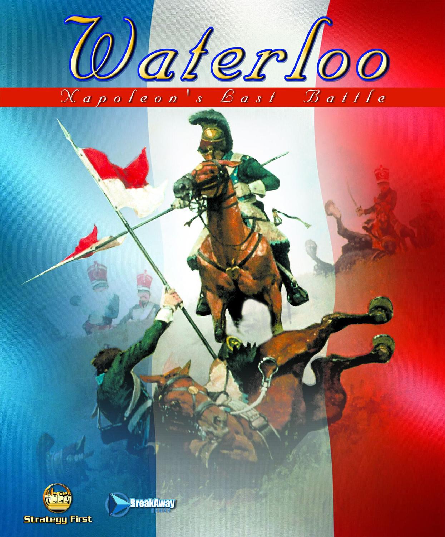 Waterloo - Napoleon´s Last Battle