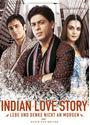 Indian Love Story-Lebe und denke... nicht an morgen (Single Disc)