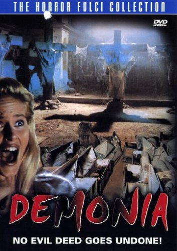 Demonia - No Evil Deed Goes Undone! The Horror Fulci Collection