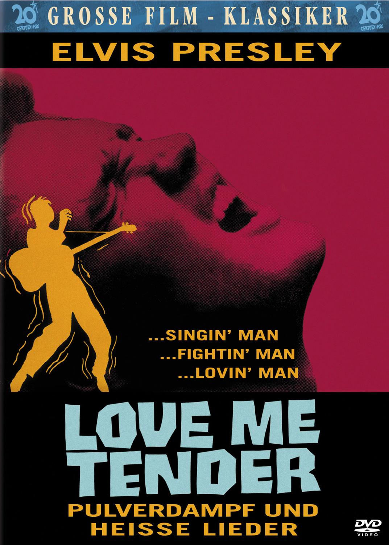 Elvis: Love Me Tender - Pulverdampf und heiße L...