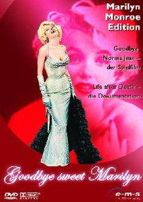 Goodbye sweet Marilyn