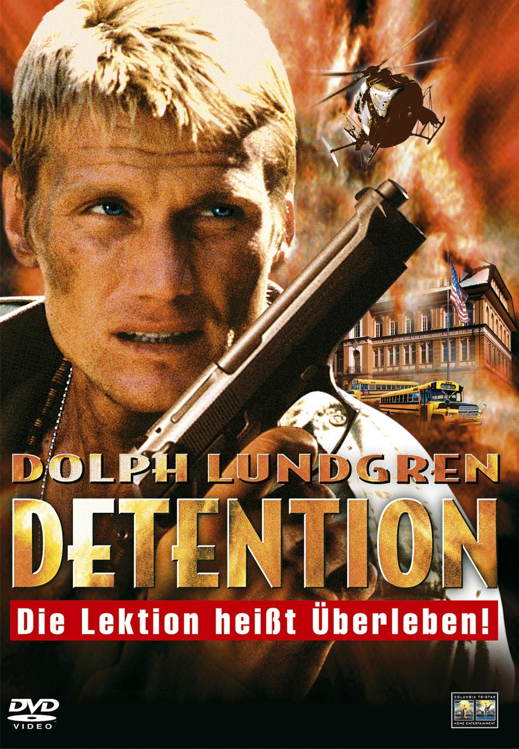 Detention - Dolph Lundgren Die Lektion heißt Üb...