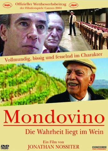 Mondovino - Im Wein liegt die Wahrheit