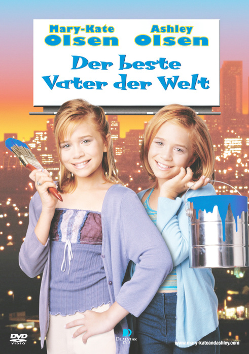 Mary-Kate & Ashley: beste Vater... Der beste Va...