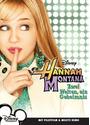 Hannah Montana: Zwei Welten, ein Geheimnis