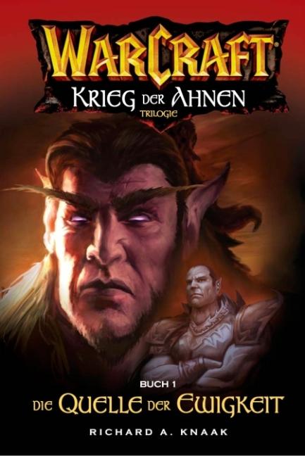 WarCraft Bd.4: Krieg der Ahnen I: Die Quelle de...