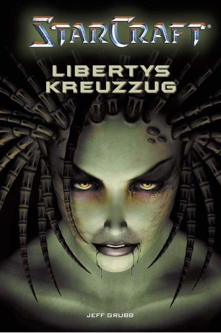 Starcraft Bd.1: Libertys Kreuzzug