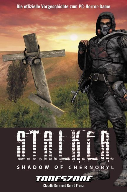 Stalker: Shadow of Chernobyl Bd.1