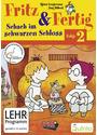 Fritz & Fertig 2: Schach im schwarzen Schloss