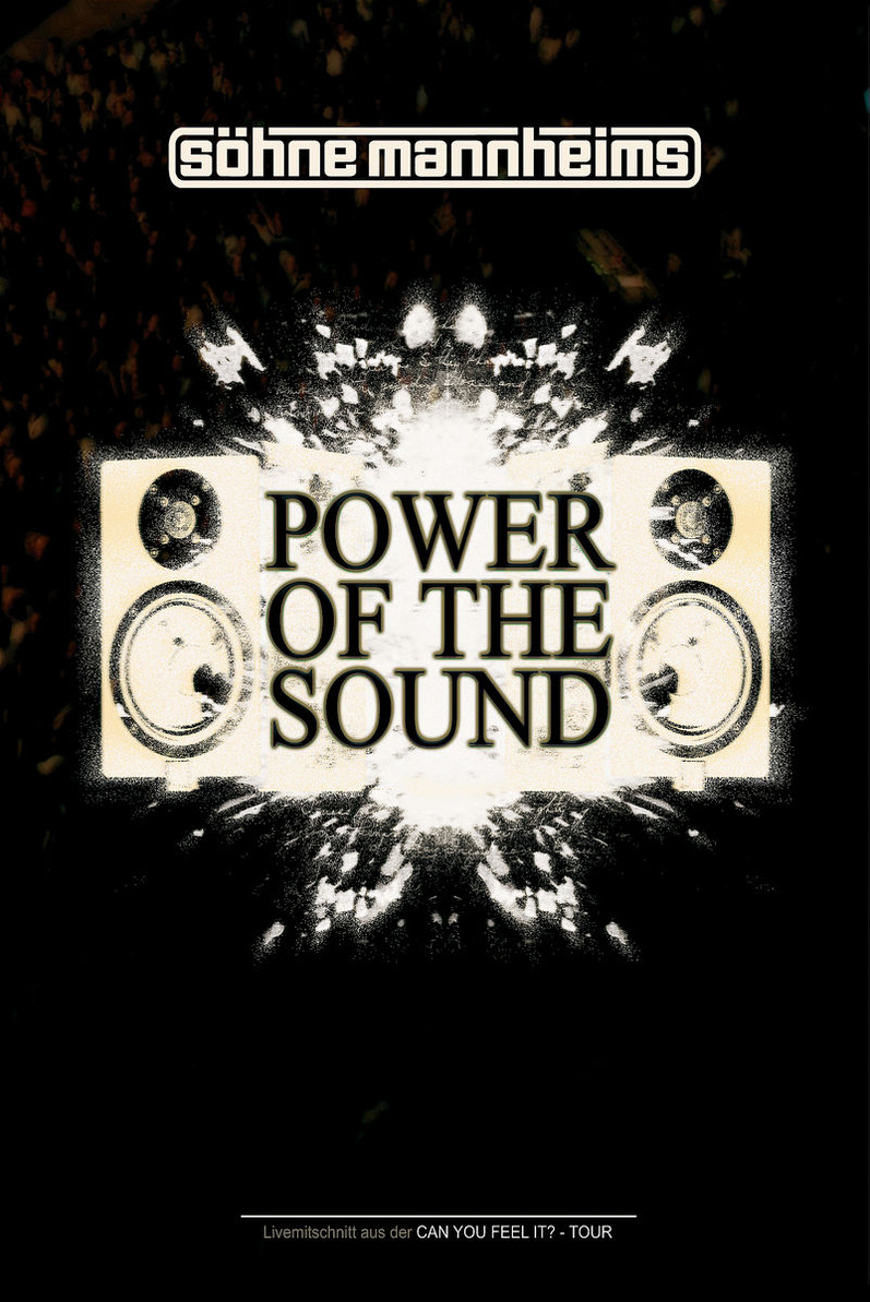 Söhne Mannheims: Power Of The Sound