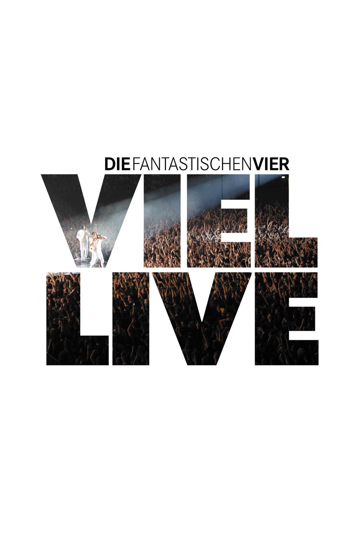 Fantastischen Vier - Viel LIVE