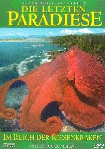 Die Letzten Paradiese Vol. 13: British Columbie...