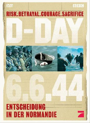 BBC: D-Day 6.6.44 - Entscheidung in der Normandie