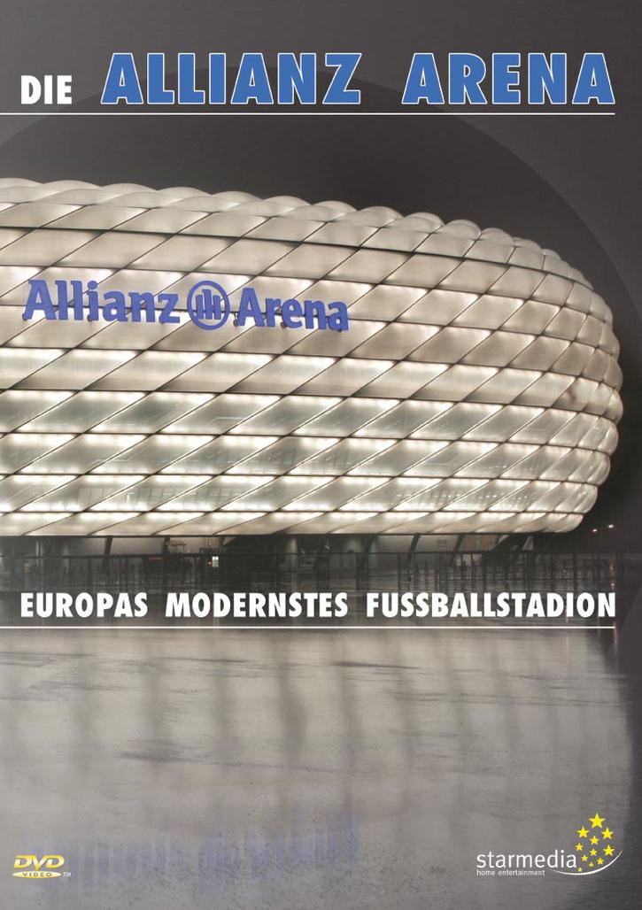 Die Allianz Arena - Europas modernstes Fussballarena