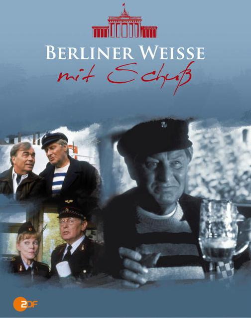 Berliner Weisse mit Schuss (Günter Pfitzmann)