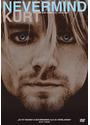 All Apologies: Nevermind Kurt (Kurt Cobain)