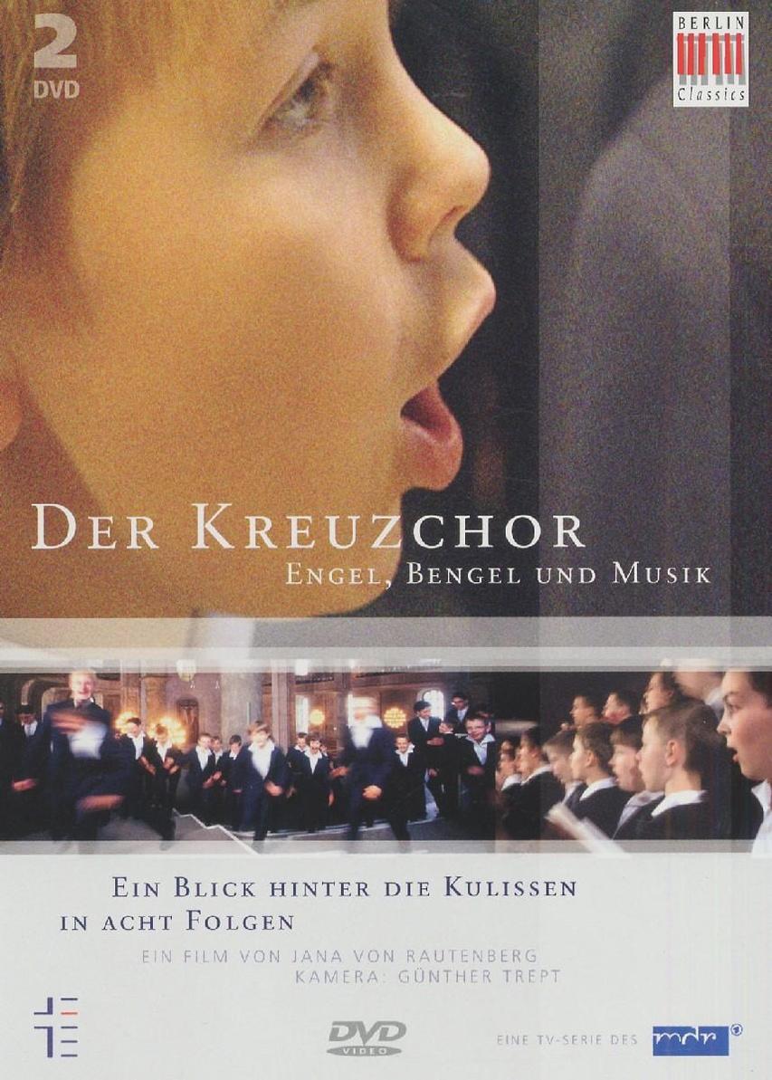 Kreuzchor, Der: Engel,Bengel&Musik (2DVD´s)