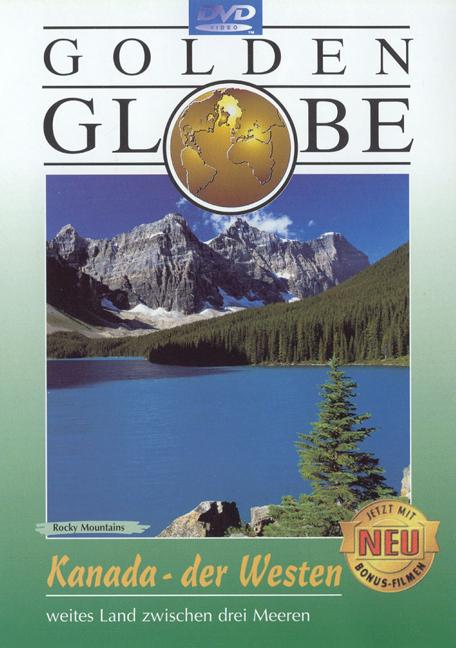 Golden Globe: Kanada - der Westen