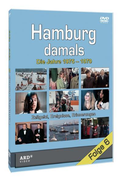Hamburg damals: Folge 6 - Die Jahre 1975 - 1979