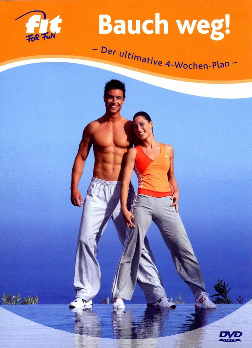 Fit For Fun: Bauch Weg!