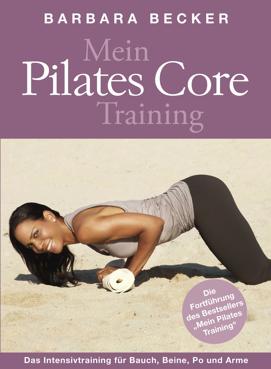 Mein Pilates Core Training - Barbara Becker