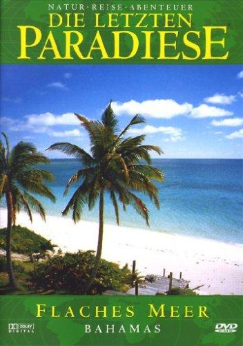 Die Letzten Paradiese Vol. 33 - Bahamas: Flache...