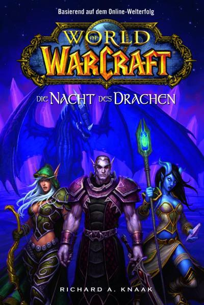 World of Warcraft Bd.5: Die Nacht des Drachen