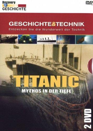 Titanic - Mythos in der Tiefe