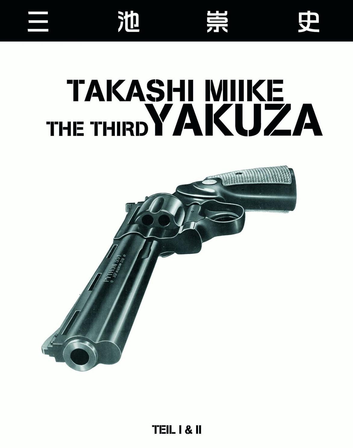 The Third Yakuza - Teil I&II Takashi Miike (OmU)