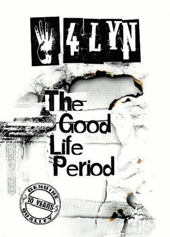 4LYN - The good life period