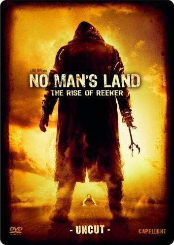 No Man´s Land (Uncut) The Rise Of Reeker