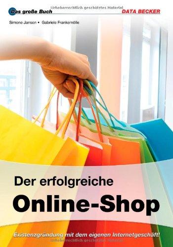 Das große Buch: Der erfolgreiche Online-Shop