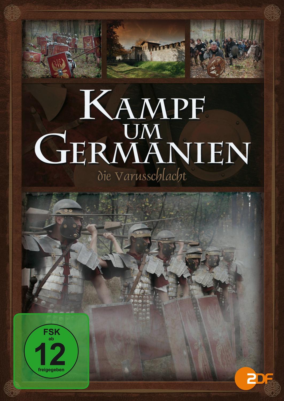 Kampf um Germanien: Die Varusschlacht