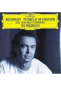 Ivo Pogorelich - Bilder einer Ausstellung / Valse Nobles Et Sentimentales