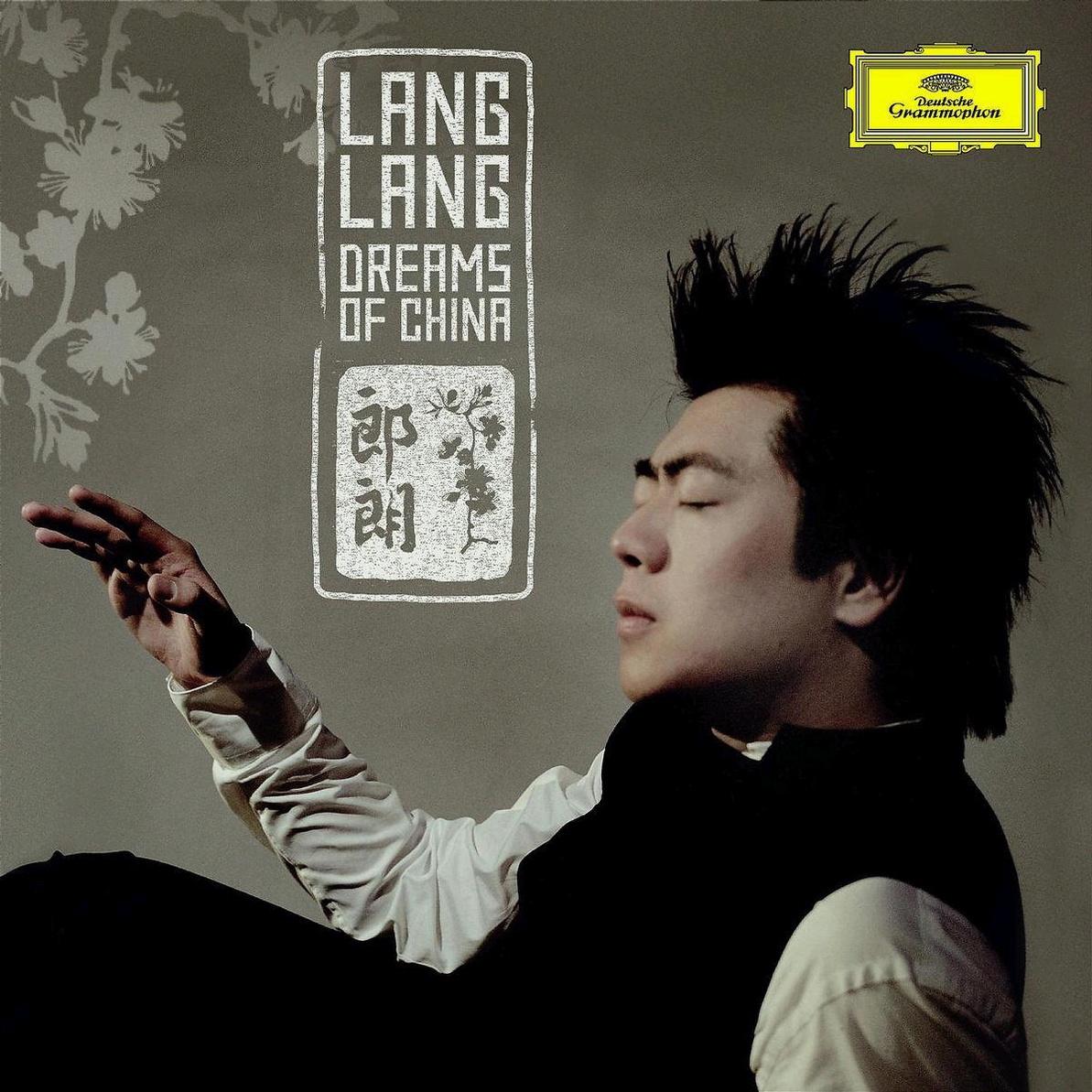 Lang Lang - Dreams of China ((inkl. Time For Dr...