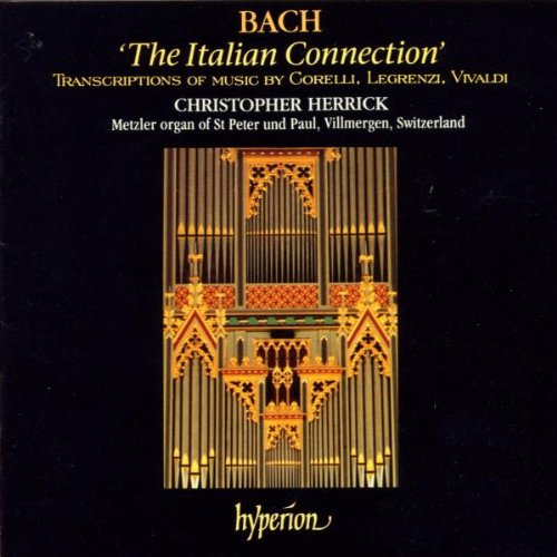 Christopher Herrick - The Italian Connection (T...