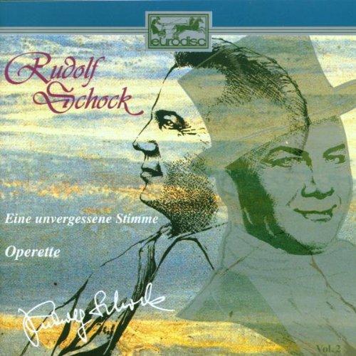 Rudolf Schock - Rudolf Schock Edition Vol. 2