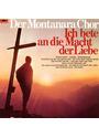 Montanara Chor - Ich Bete An die Macht der Lieb