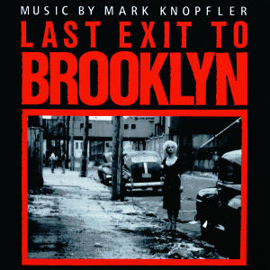 Letzte Ausfahrt Brooklyn (Last Exit To Brooklyn) [Soundtrack]