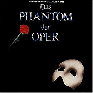 Musical - Phantom der Oper. Deutsche Originalau...