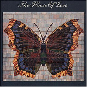 the House of Love - House of Love