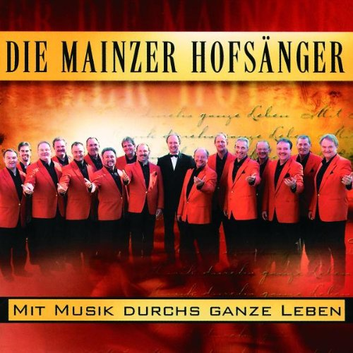 die Mainzer Hofsänger - Mit Musik Durchs Ganze ...