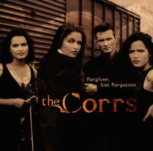 the Corrs - Forgiven,Not Forgotten