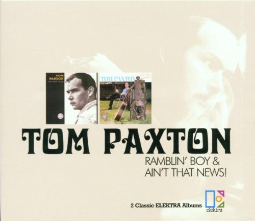 Tom Paxton - Ramblin´ Boy+Ain´T That News