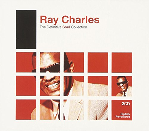 Ray Charles - The Definitive Soul Collection