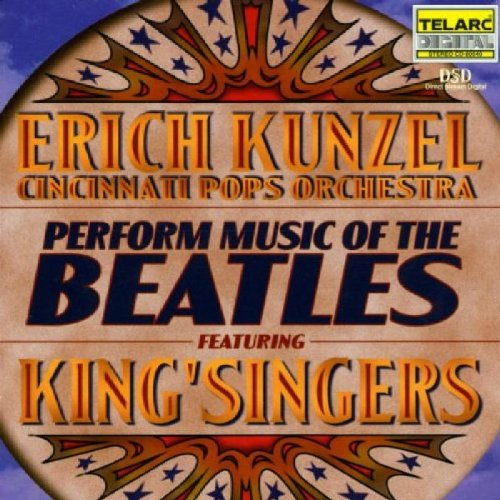 Erich Kunzel - Perform Music of the Beatles