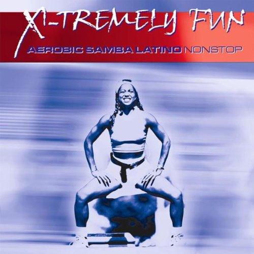 Various - X-Tremely Fun - Aerobic Samba Latino