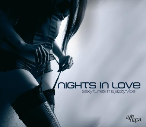 Various - Nights in Love: Sexy Tunes in a Jazzy...