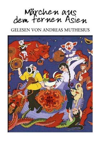 Andreas Muthesius - Märchen aus dem Fernen Asien